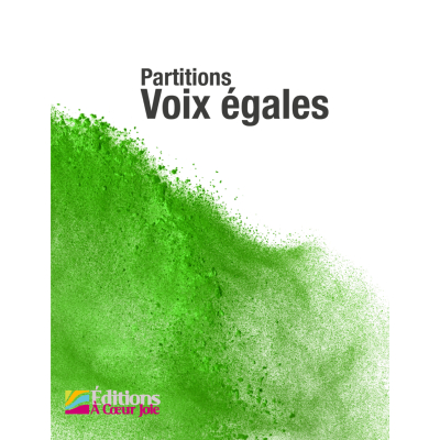 Partitions Chant Choral Voix égales